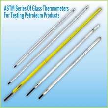 ASTM Series of Glass Thermometers for Testing Petroleum Products