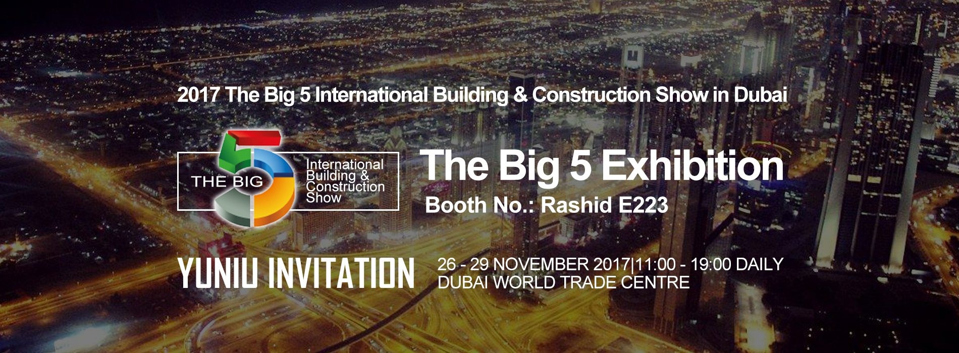 2017 The Big 5 International Building & Construction show in Dubai