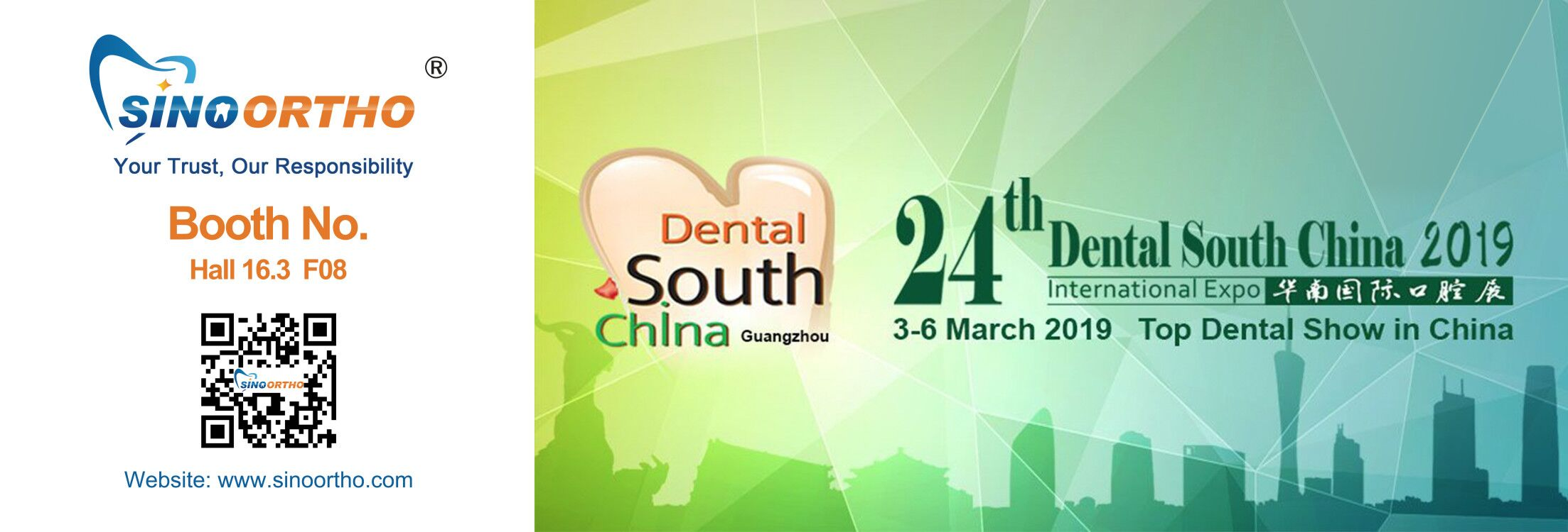 DENTAL SOUTH CHINA 2019 March 3rd-6th 2019 HALL 16.3 F08