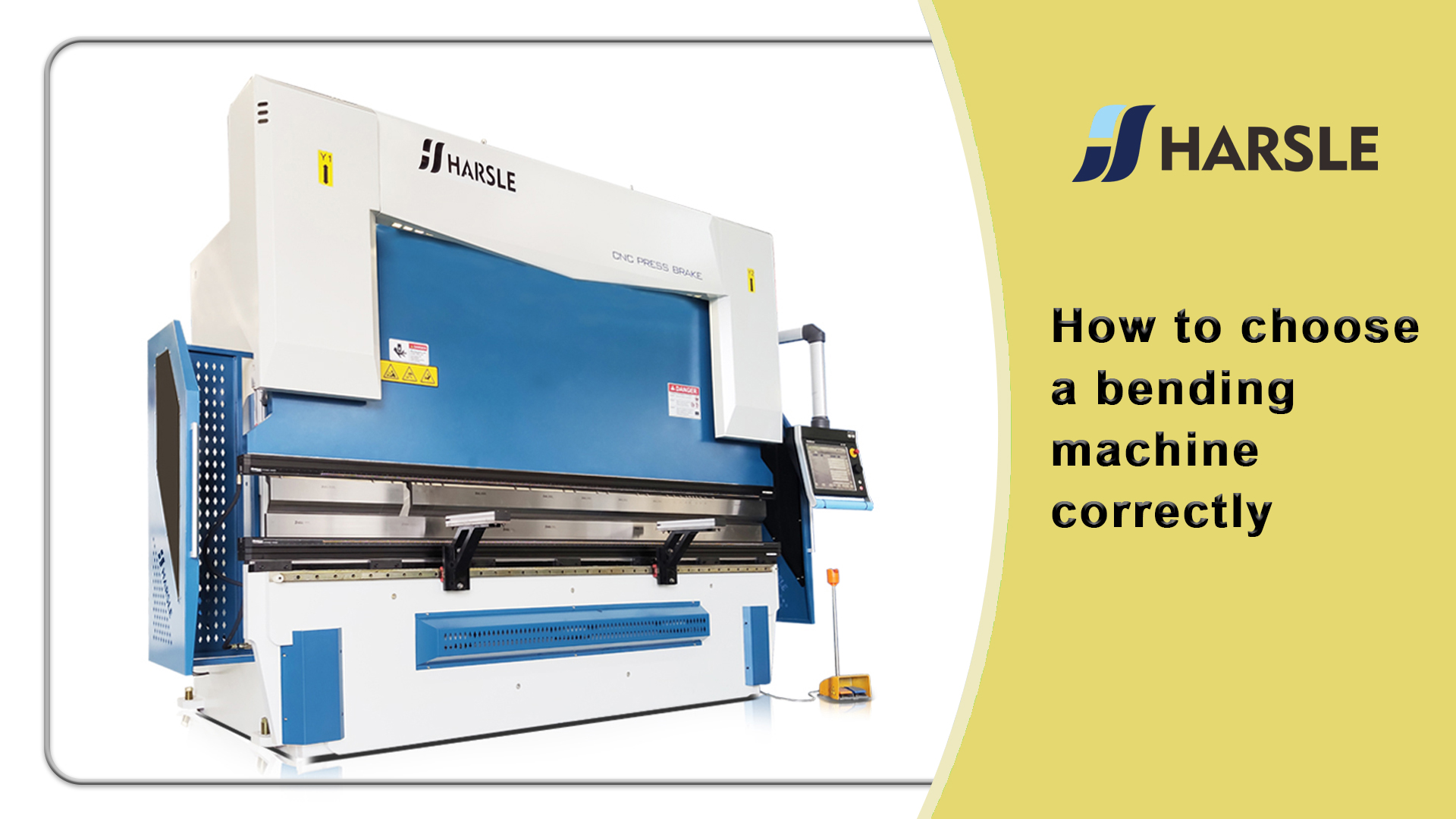 How to choose a bending machine correctly