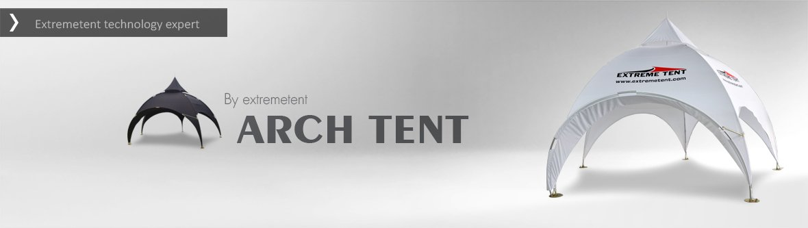 Arch Tents | Extreme Tents
